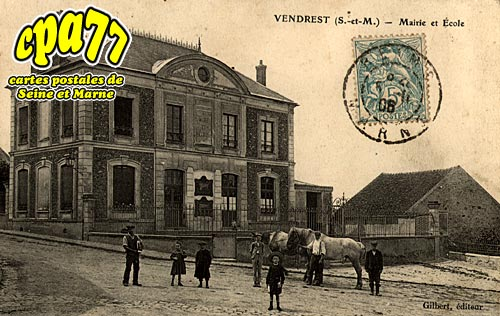 Vendrest - Mairie et Ecole
