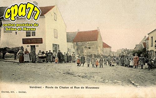 Vendrest - Route de Chaton et Rue de Mousseau