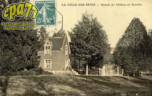 Vernou La Celle Sur Seine - Entrée du Château de Graville