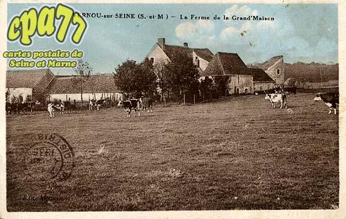 Vernou La Celle Sur Seine - La Ferme de la Grand'Maison