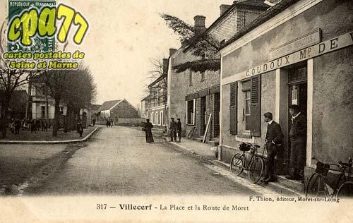 Villecerf - La Place et la Route de Moret