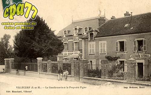 Villecerf - La Gendarmerie et la Propriété Pigier