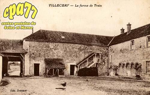 Villecerf - La Ferme de Train
