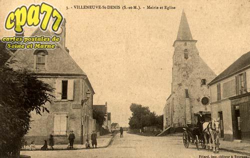 Villeneuve St Denis - Mairie et Eglise