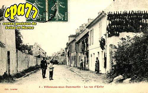 Villeneuve Sous Dammartin - La Rue d'Enfer