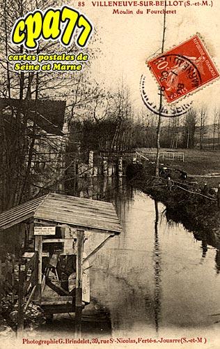 Villeneuve Sur Bellot - Moulin de Fourcheret