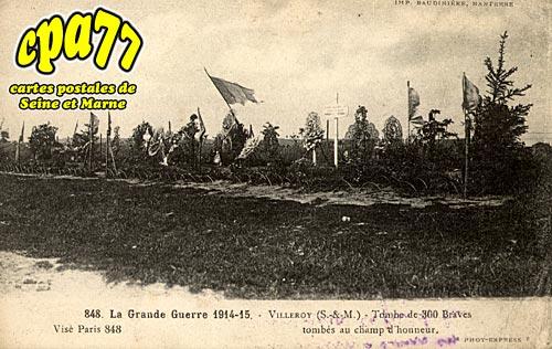 Villeroy - La Grande Guerre 1914-15 - Villeroy - Tombe de 300 Braves tombés au champ d'honneur