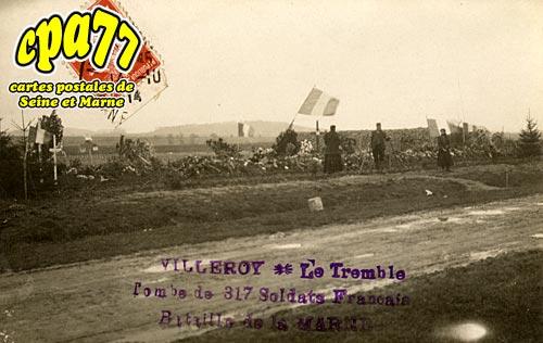Villeroy - Le Tremble - Tombe des 317 Soldats Français - Bataille de la Marne