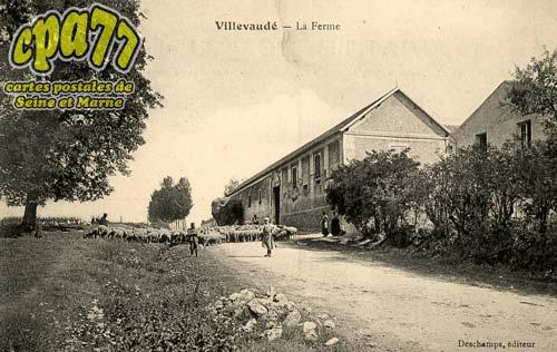 Villevaudé - La Ferme