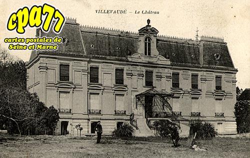 Villevaudé - Le Château