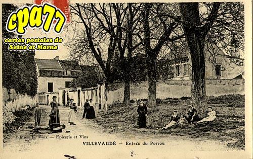 Villevaudé - Entrée du Porrou