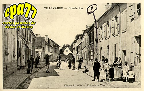 Villevaudé - Grande Rue