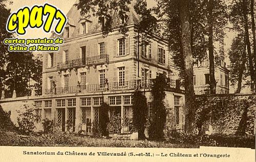 Villevaudé - Le Château et l'Orangerie
