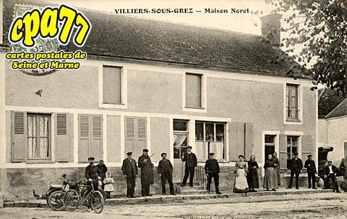 Villiers Sous Grez - Maison Noret