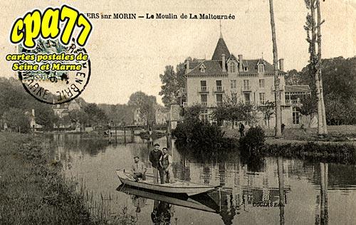 Villiers Sur Morin - Le Moulin de la Maltournée