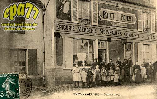 Vincy Manoeuvre - Maison Potet