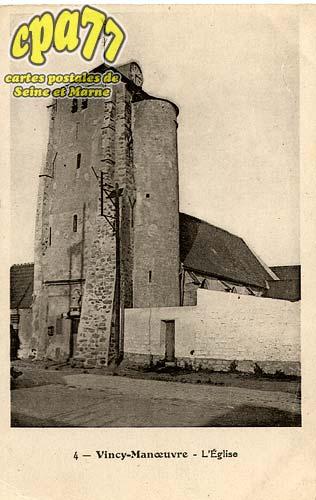 Vincy Manoeuvre - L'église