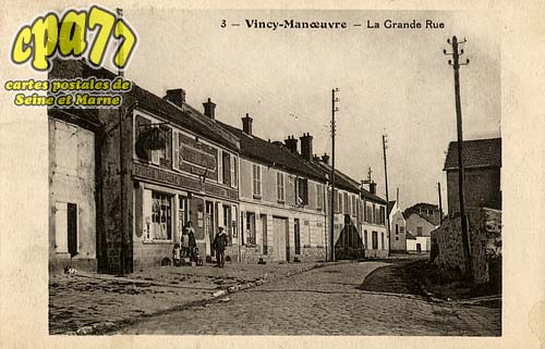 Vincy Manoeuvre - La Grande Rue