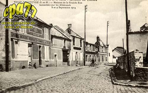 Vincy Manoeuvre - Battaille de la Marne - Combats de l'Ourcq - Maison de la Grande Rue incendiées par les allemands 8 et 9 Septembre 1914