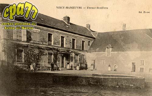 Vincy Manoeuvre - Ferme Boufflers
