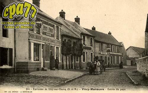 Vincy Manoeuvre - Environs de Lisy-sur-Ourcq - Entrée du pays